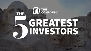 Who are the Greatest Investors of All Time?