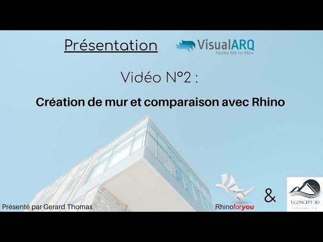 Présentation VisualArq Vidéo N° 2