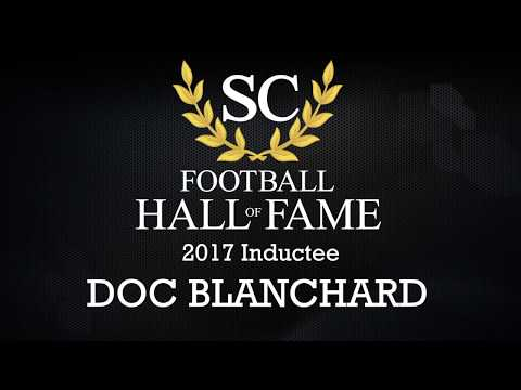 Doc Blanchard Class of 2017 Enshrinement by Tony Blanchard