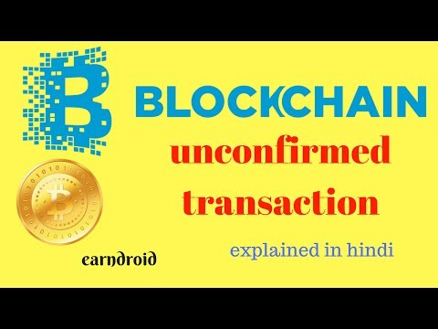 why blockchain transaction is unconfirmed in hindi(full explained) || best alternative of blockchain