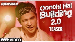 Song Teaser: Oonchi Hai Building 2.0