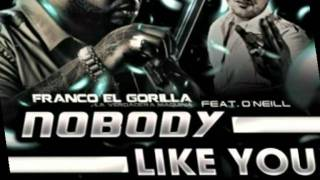 Franco El Gorila Ft. O'Neill - Nobody Like You (Kiu Deejay Spanish RMX).mp4