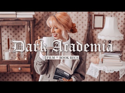 13 Dark Academia Films + Books You Need to Watch & Read 🕯🎻☕️📜