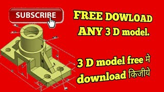 Download lagu Download Any 3D Model at free of cost via Grab CAD