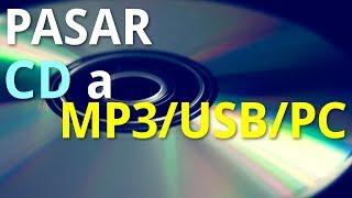 Pasar CD a MP3/PC/USB en Windows
