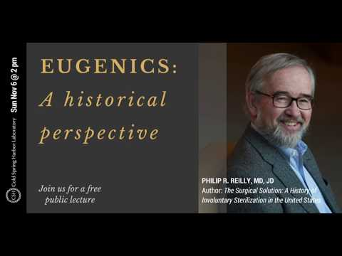 Eugenics: A Historical Perspective – CSHL public lecture