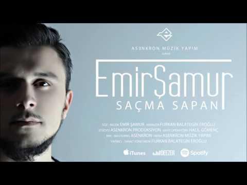 Emir Şamur  - Saçma Sapan