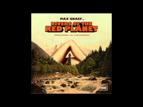 Max Graef Rivers of the red planet full album