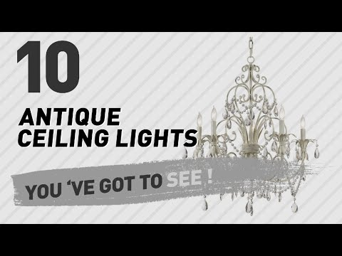 Antique Ceiling Lights // New & Popular 2017