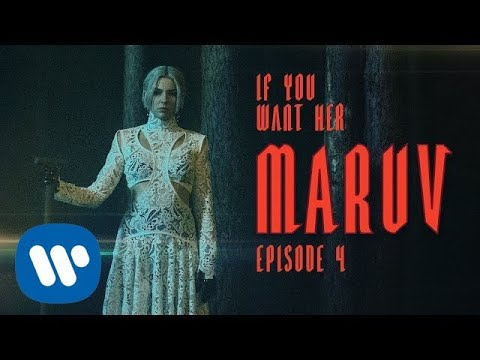 MARUV – If You Want Her