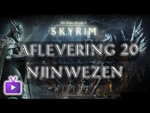 ★ Skyrim: Aflevering 20, ft. Njinwezen! - WAY➚