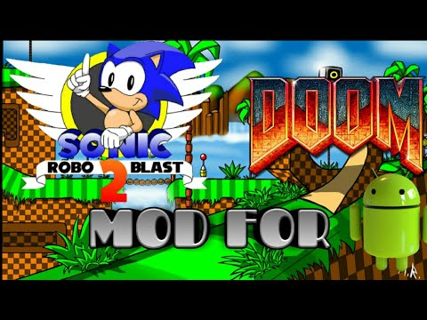Sonic robo blast 2 MOD FOR DOOM 2 Para Android