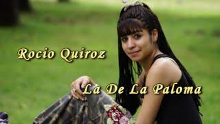 Rocío Quiroz - La De La Paloma (CON LETRA!!!)