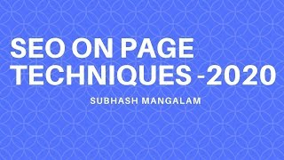 SEO On Page Techniques 2020 | How to Write SEO Friendly Content