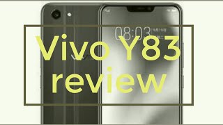 Review of the phone Vivo Y83....Must watch