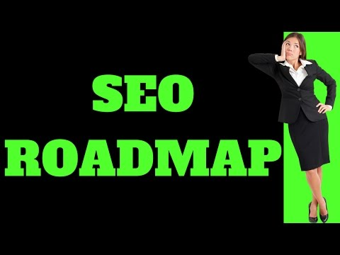 SEO Roadmap 2017 (Creating SEO Game Plans for Clients)