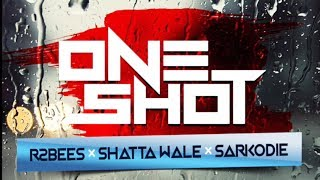 Download R2Bees ft Shatta Wale & Sarkodie - One Shot (Official Audio) MP3 song and Music Video
