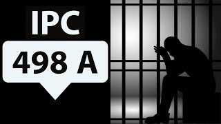 IPC SECTION 498A - Divorce & Dowry Laws misused - दहेज कानून का दुरुपयोग -