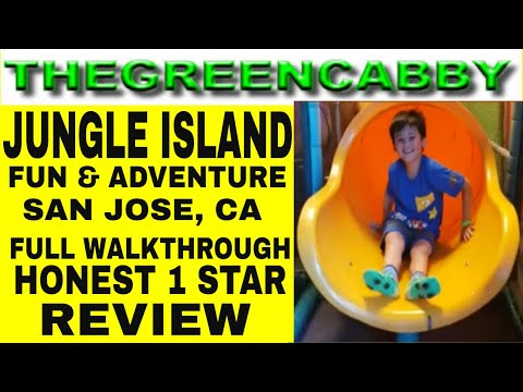 JUNGLE ISLAND FUN & ADVENTURE SAN JOSE, CA FULL WALKTHROUGH  HONEST 1 STAR REVIEW - HOURS + ADDRESS