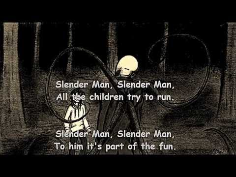 Slender Man Song wirh Lyrics