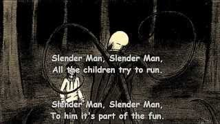 Slender Man -Song wirh Lyrics-