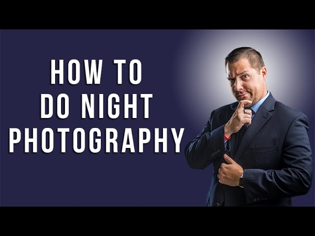 How to do Night Photography with Tom Phelan
