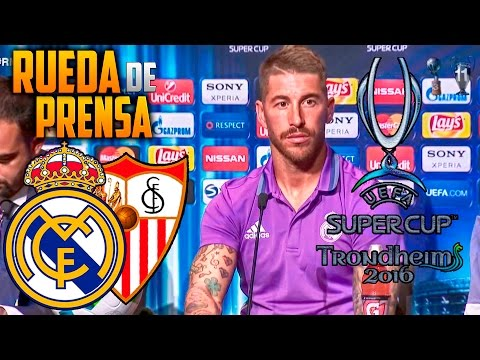 Rueda de prensa Sergio Ramos Final Supercopa 2016 | Real Madrid - Sevilla