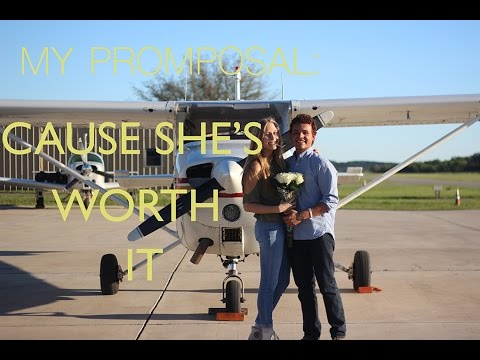 MY PROMPOSAL: CAUSE SHE'S WORTH IT