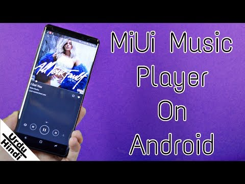 Get MIUI Music Player On Any Android Device (Urdu-Hindi)