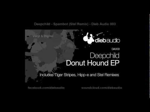 Deepchild - Spambot (Stel Remix) - Dieb Audio 003