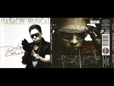 De La Ghetto - Masacre Musical (Cd Completo)