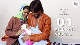 Heart Touching Love Story  |  Ek Choti si LOVE ...