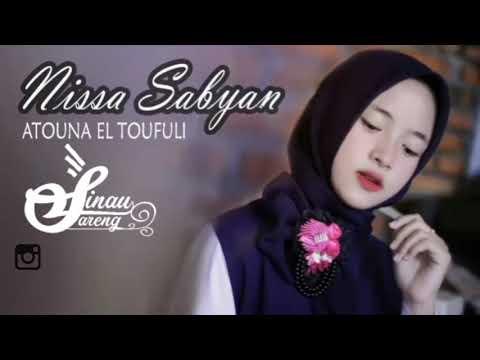 Atouna El Toufoule Cover Sabyan   Lirik Atouna El Toufoule   Nissa Sabyan Terbaru 2018