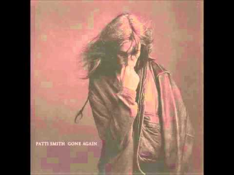 PATTI SMITH - GONE AGAIN [FULL ALBUM] 1996
