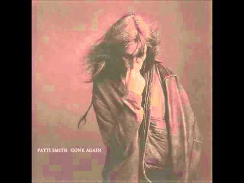 PATTI SMITH - GONE AGAIN [FULL ALBUM] 1996