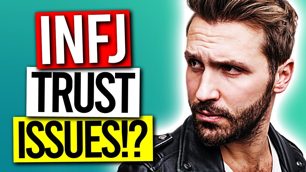10 Reasons The INFJ Struggle With TRUST ISSUES | The Rarest Personality Type