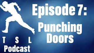 The Secondary Lead Baseball Podcast - Punching Doors (Episode 7)