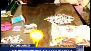 VÍCTOR LARCO: Caen microcomercializadores de droga - Antena Norte Noticias