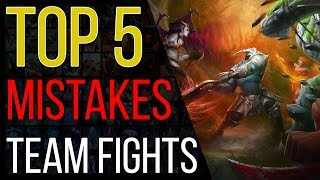 Top 5 biggest Team Fight mistakes dota 2 players make