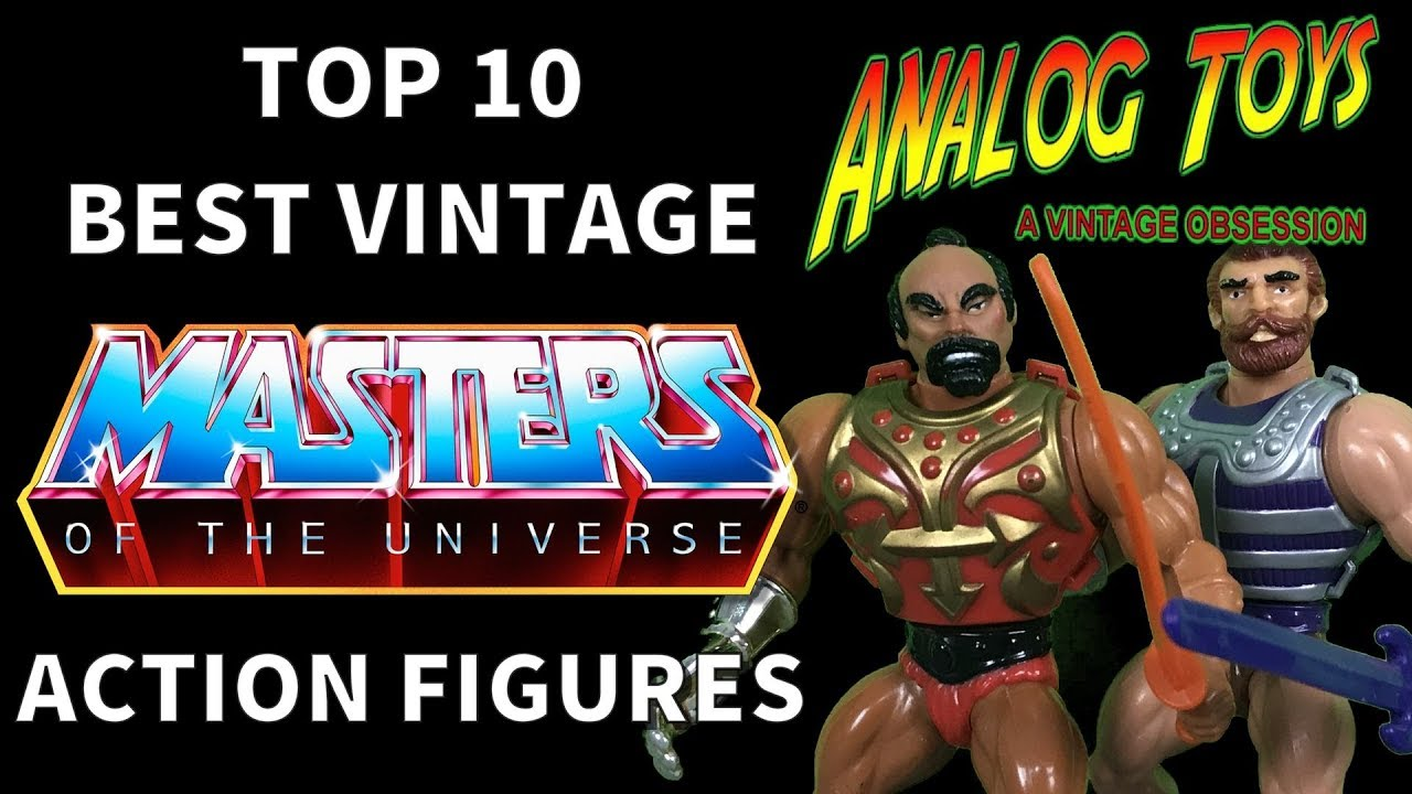 Top 10 Vintage Masters of the Universe Action Figures