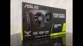 Asus TUF Gaming GeForce GTX 1660 OC - Not as TUF as you think (in terms of performance