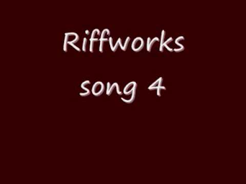 Riffworks song 4 (original song)