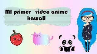 Creo que quede EMBARAZADA Animes  /mi primer video