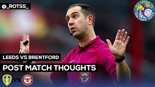 Leeds v Brentford | CORRUPT, DISTGUSTING, ANTI-LEEDS OFFICIALS!