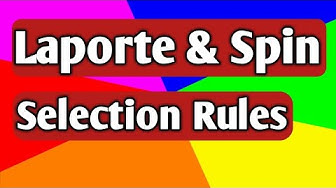 d-d Transitions & Laporte & Spin Selection Rules