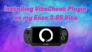 Setting Up The Vitacheat Plugin On My Enso 3 65 Vita