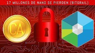 ¡17 MILLONES de Nano (Raiblocks) HACKEADOS! $170 millones robados de Bitgrail. Precio de Nano cae Video