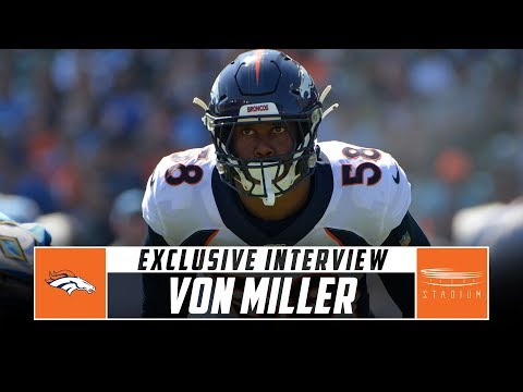 Broncos Pass Rusher Von Miller Discusses His Career And Denver Trading Emmanuel Sanders   Stadium