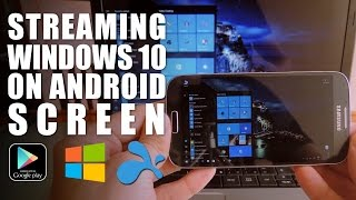 How to Stream WINDOWS 10 on an ANDROID Screen
