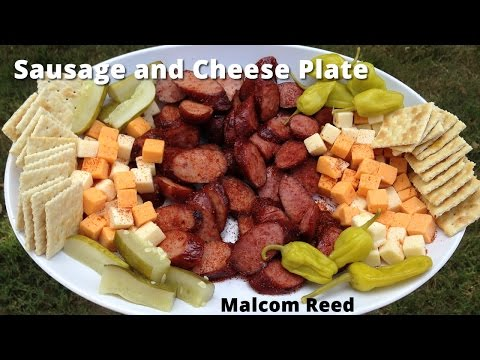 Sausage & Cheese Plate | Sausage and Cheese Appetizer with Malcom Reed HowToBBQRight